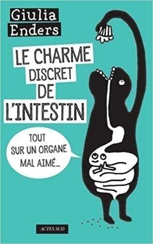 """Le livre """"Le charme discret de l'intestin"""""""